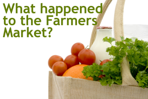 What Happened to the Farmer's Market?